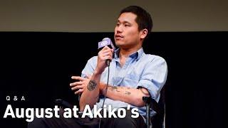 Alex Zhang Hungtai  Christopher Makoto Yogi on the Harmony of August at Akikos
