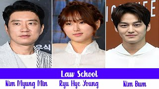 Law School Upcoming KDrama 2021  Kim Bum Ryu Hye Young Kim Myung Min