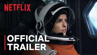 Stowaway  Official Trailer  Netflix