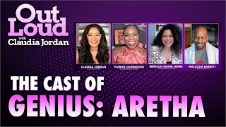 The Cast of Genius Aretha Talk new projects and Aretha Franklin  Out Loud with Claudia Jordan