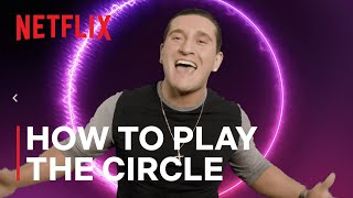 How To Play The Circle With Joey Sasso  The Circle Season 2  Netflix
