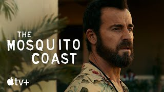 The Mosquito Coast  Official Trailer  Apple TV