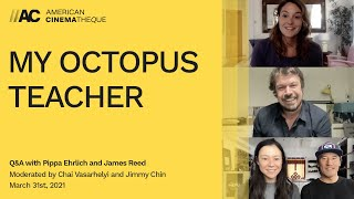 MY OCTOPUS TEACHER QA with Pippa Ehrlich and James Reed