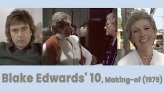 Blake Edwards 10 Makingof 1979  Julie Andrews Dudley Moore