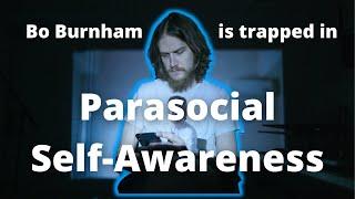 Bo Burnham and the Trap of Parasocial SelfAwareness INSIDE Movie Review video essay