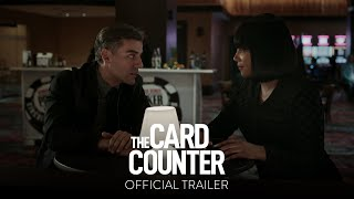 THE CARD COUNTER Official Trailer HD Only In Theaters September 10