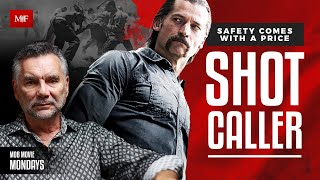 Mob Movie Monday Review Shot Caller Nikolaj CosterWaldau and Jon Bernthal with Michael Franzese