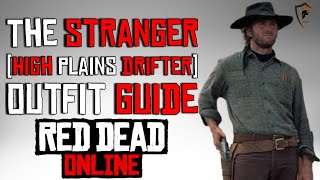 The Stranger Clint Eastwood High Plains Drifter Outfit Guide Red Dead Online