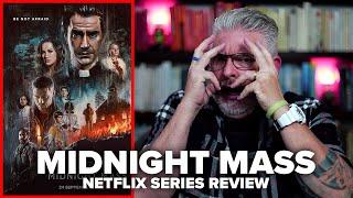 Midnight Mass Netflix Series Review No Spoilers