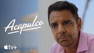 Acapulco Official Trailer Apple TV