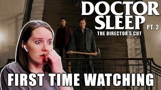 FIRST TIME WATCHING Doctor Sleep 2019 The Directors Cut Movie Reaction Part 2