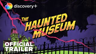 The Haunted Museum Official Trailer discovery