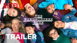 The BabySitters Club Season 2 Official Trailer Netflix Futures