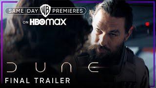 Dune Final Trailer HBO Max