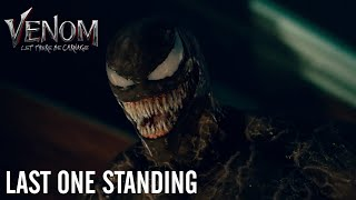 VENOM LET THERE BE CARNAGE Last One Standing In Theaters Tomorrow