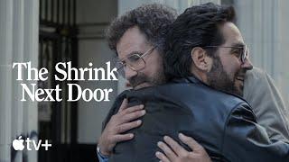 The Shrink Next Door Official Trailer Apple TV