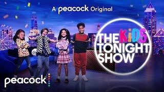 The Kids Tonight Show Official Trailer Peacock Original