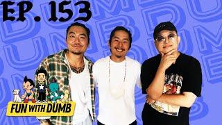 Justin Chon Blue Bayou Fun With Dumb Ep 153
