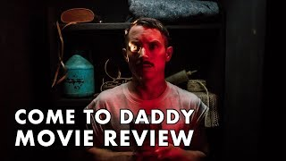 Come to Daddy Movie Review  2019  Frightfest 2019  Horror  Elijah Wood  Stephen Mchattie