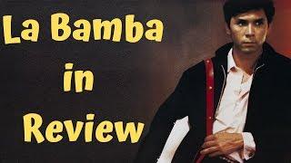 La Bamba In Review