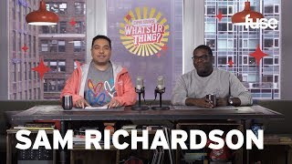 Sam Richardson Dishes On His New Series Champaign Ill Whats Ur Thing Fuse