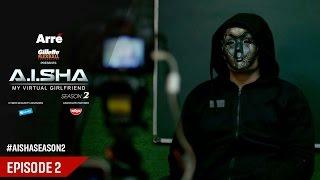 AISHA My Virtual Girlfriend Season 2  Episode 2